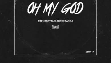 Trendsetta & Show Banga - Oh My God