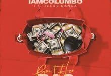 iamColumbo feat. Reese Banga - Bout Her Bag