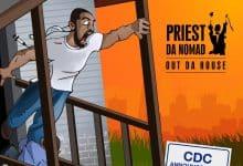 Priest Da Nomad - Out Da House