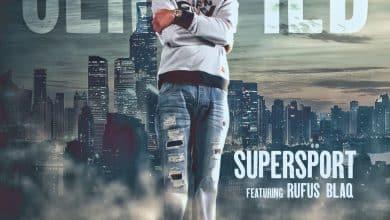 Super Sport feat. Rufus Blaq - Certified