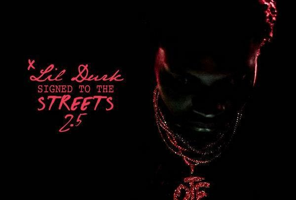 Lil Durk - Signed To The Street 2.5