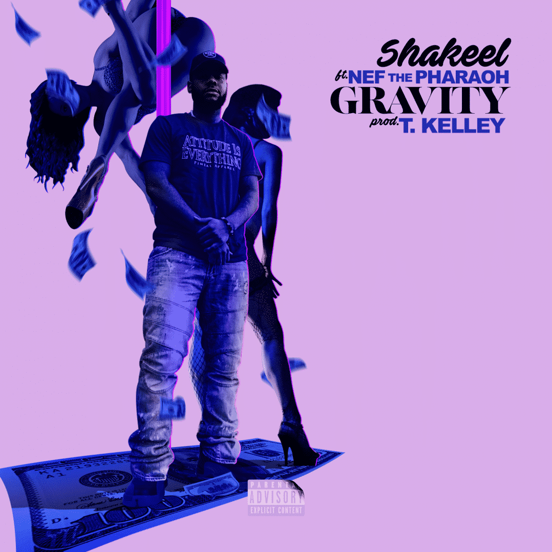 Shakeel feat. Nef The Pharaoh - Gravity